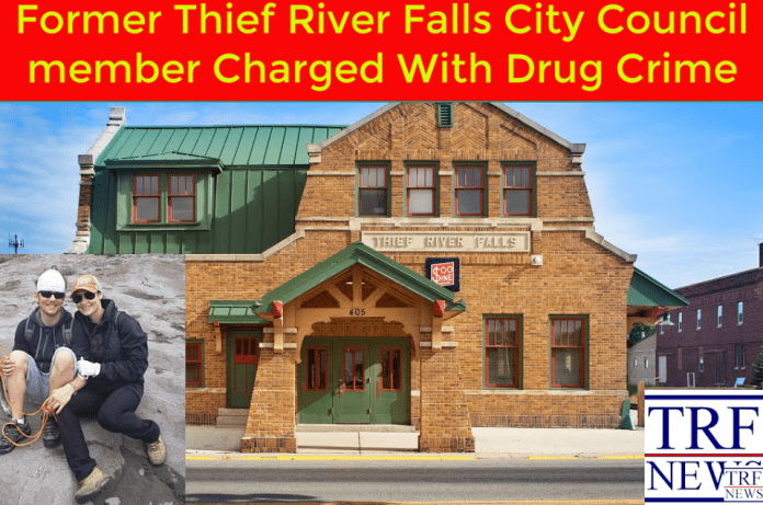 Former Thief River Falls City Council member Charged With Drug Crime