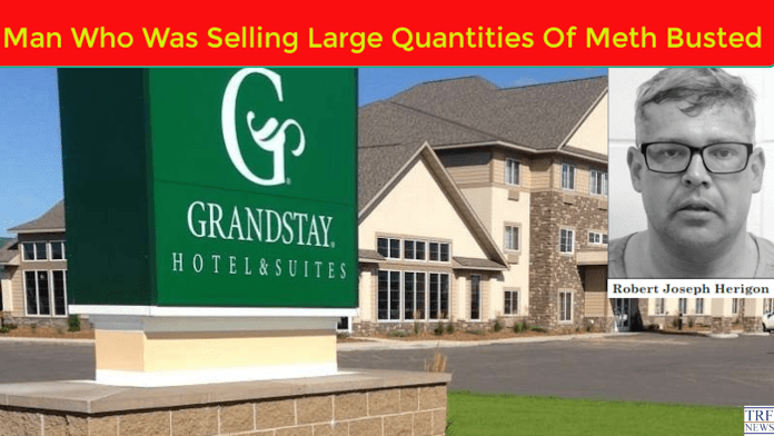 Man Who Was Selling Large Quantities Of Meth, Busted At GrandStay Hotel